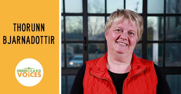 Green Card Voices: Thorunn Bjarnadottir